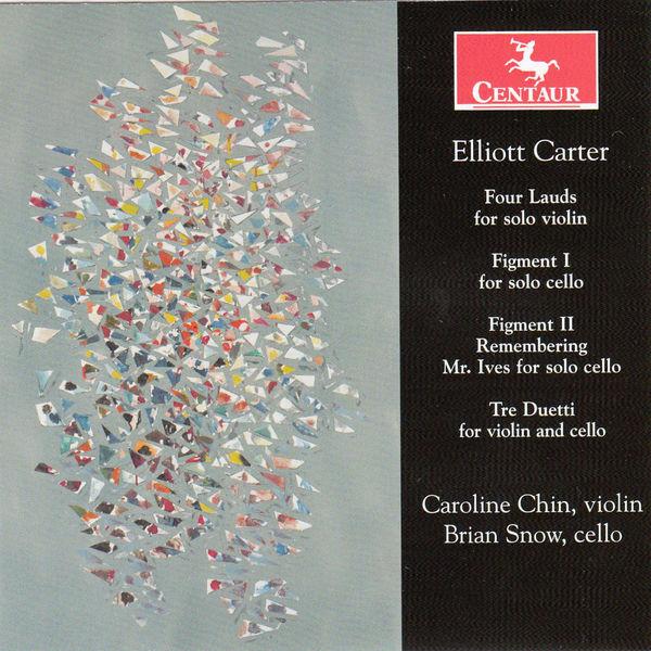 Elliott Carter (1909-2012) - Carter / Chin / Snow - Musik - Centaur - 0044747329123 - March 25, 2014