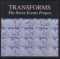 Transforms-nerve Events Project - Transforms - Musik - CUNEIFORM REC - 0045775501123 - September 1, 1993