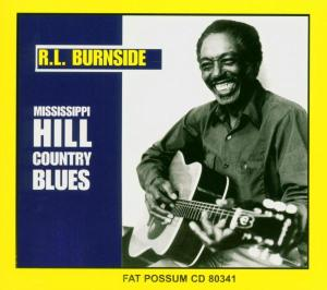 Mississippi Hill Country Blues - R.l. Burnside - Musik - BLUES - 0045778034123 - 22/2-2010