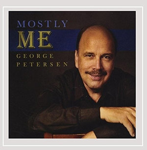 Mostly Me - George Petersen - Musik - Cats Paw Records - 0752687432123 - August 1, 2015