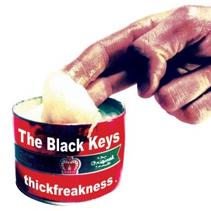 Thickfreakness - The Black Keys - Musik - ROCK - 0045778037124 - 27/8-2012