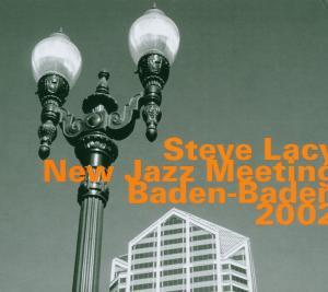 At the New Jazz Meeting Baden-baden - Steve Lacy - Musik - HATOLOGY - 0752156063124 - November 16, 2006