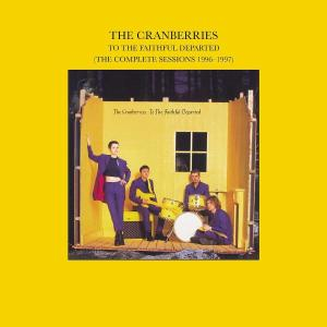 To the Faithful Departed - The Cranberries - Musik - ISLAND - 0044006309125 - June 20, 2002