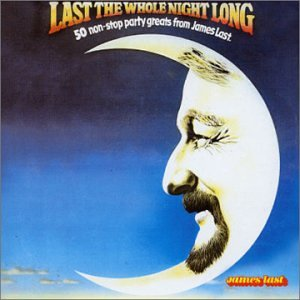 Last the Whole Night Long - James Last - Musik - POP - 0044006507125 - 29/11-1988