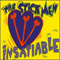 Insatiable - Stick men - Musik - CUNEIFORM REC - 0045775015125 - January 16, 2001