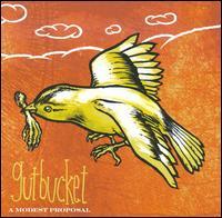Modest Proposal - Gutbucket - Musik - CUNEIFORM REC - 0045775028125 - January 20, 2009