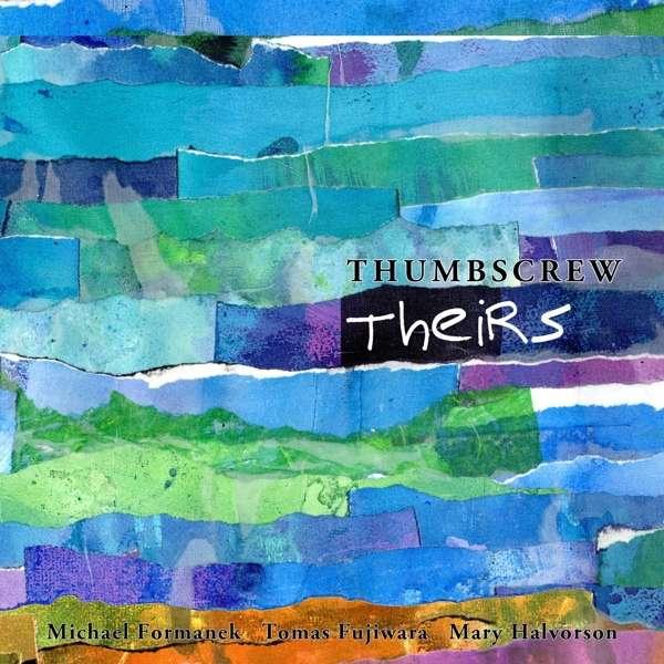 Theirs - Thumbscrew - Musik - CUNEIFORM REC - 0045775044125 - June 8, 2018