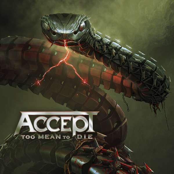 Too Mean To Die - Accept - Musik - ADA UK - 0727361554125 - January 29, 2021