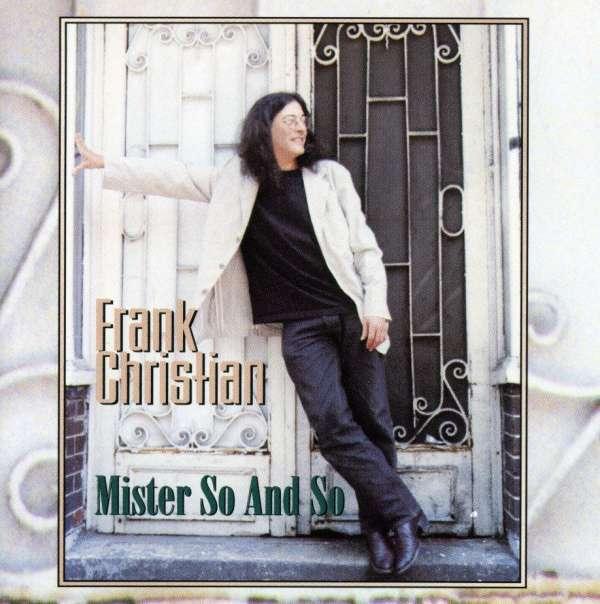 Mister So & So - Frank Christian - Musik - SONY MUSIC - 0753957202125 - March 12, 2012