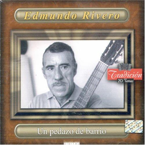 Un Pedazo De Barrio - Edmundo Rivero - Musik - DBN - 0044001646126 - February 17, 2002