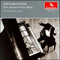 Explorations: New American Piano Music - David Holzman - Musik - Centaur - 0044747229126 - 18/3-1997