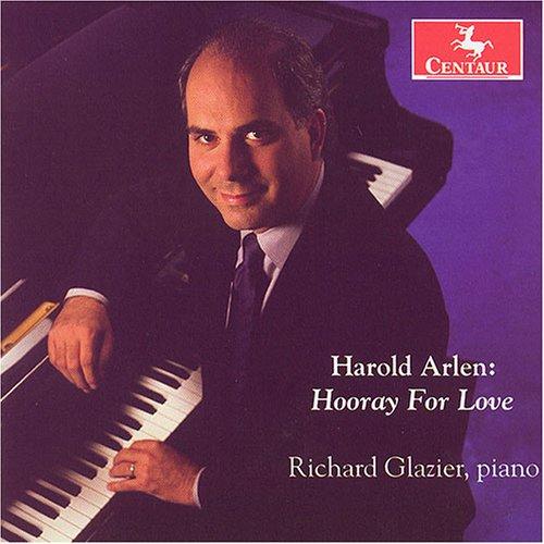 Hooray for Love - Harold Arlen - Musik - Centaur - 0044747274126 - 31/5-2005