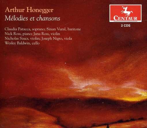 Melodies et Chansons - A. Honegger - Musik - CENTAUR - 0044747315126 - February 28, 2012