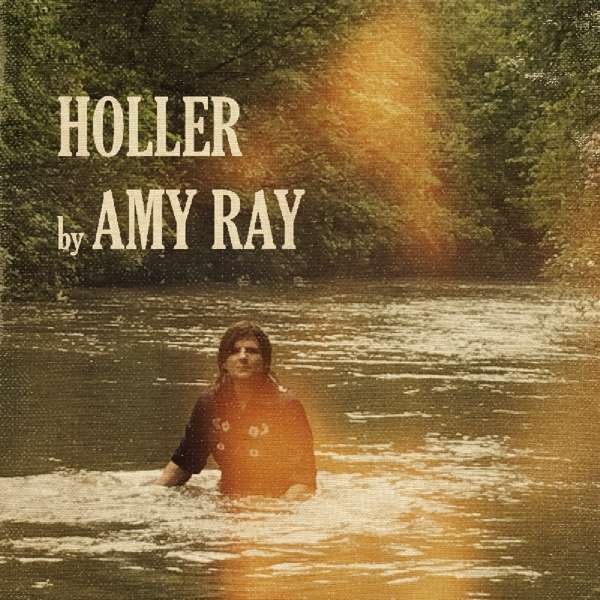 Holler (Crossfile Indigo Girls) (Cd) - Ray Amy - Musik - ALTERNATIF - 0767691906126 - November 2, 2018