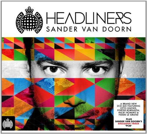 Sander Van Doorn Headliners - Van Doorn Sander - Musik - MINISTRY OF SOUND UK - 5051275060126 - July 19, 2018