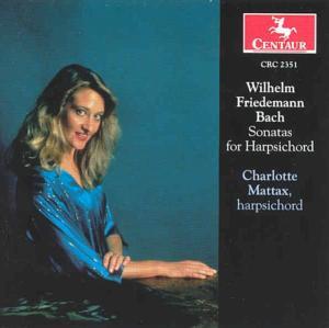 Sonatas for Harpsichord - Bach,w.f. / Mattax - Musik - CENTA - 0044747235127 - 12/8-2000
