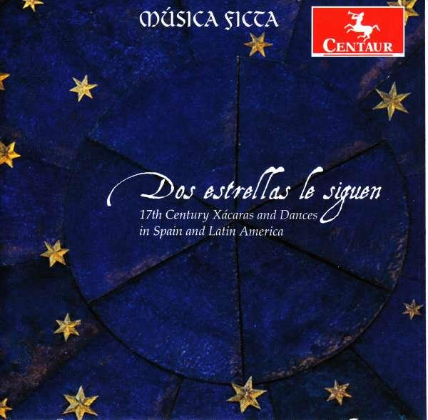 Dos Estrellas Le Siguen - Musica Ficta - Musik - CENTAUR - 0044747350127 - November 1, 2018