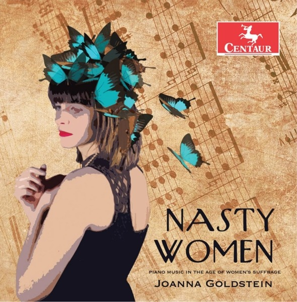 Nasty Women - Joanna Goldstein - Musik - CENTAUR - 0044747363127 - June 7, 2019