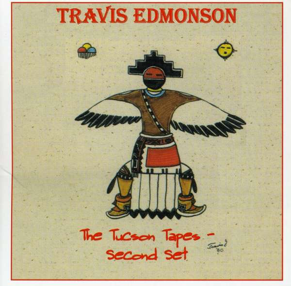 Tucson Tapes Second Set - Travis Edmonson - Musik - UNIVERSAL MUSIC - 0045507146127 - 26/6-2001