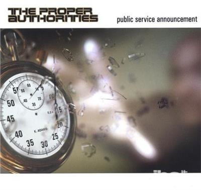 Public Service Announcement - Proper Authorities - Musik - CDB - 0724101876127 - 17/1-2006