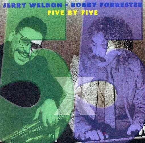 Five by Five - Jerry Weldon - Musik - CDB - 0752687210127 - January 18, 2005