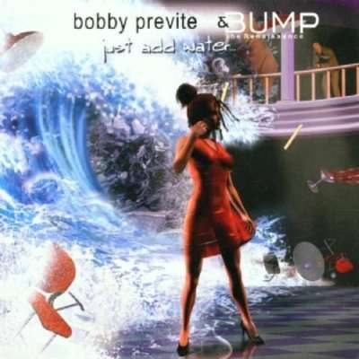 Just Add Water - Bobby Previte - Musik - POP - 0753957208127 -