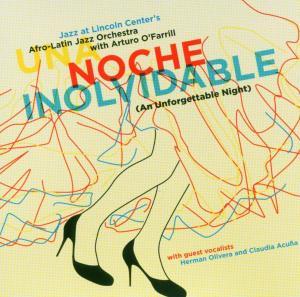 Una Noche Inolvidable - Afro-latin Jazz Orchestra with Artur O O'farrill - Musik - POP - 0753957211127 - June 28, 2005