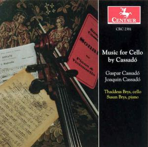 Sonatas & Suites for Cello & Piano - Cassado,g. / Cassado,j. / Brys,t. / Brys,s. - Musik - Centaur - 0044747238128 - 12/8-2000