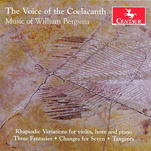 Voice of the Coelacanth-music of William Bergsma - Bergsma / Redfield / Lucas / Evenson / Ciraldo - Musik - DAN - 0044747337128 - February 10, 2015