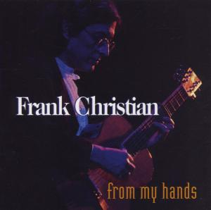 From My Hands - Frank Christian - Musik - SONY MUSIC - 0753957201128 - June 2, 1995