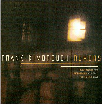 Rumors - Frank Kimbrough - Musik - JAZZ - 0753957214128 - April 8, 2010
