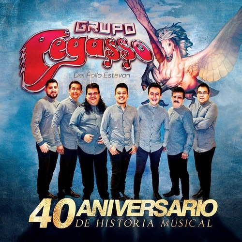 40 Aniversario De Historia Musical - Pegasso De Pollo Estevan - Musik -  - 0822567142128 - 16/8-2019