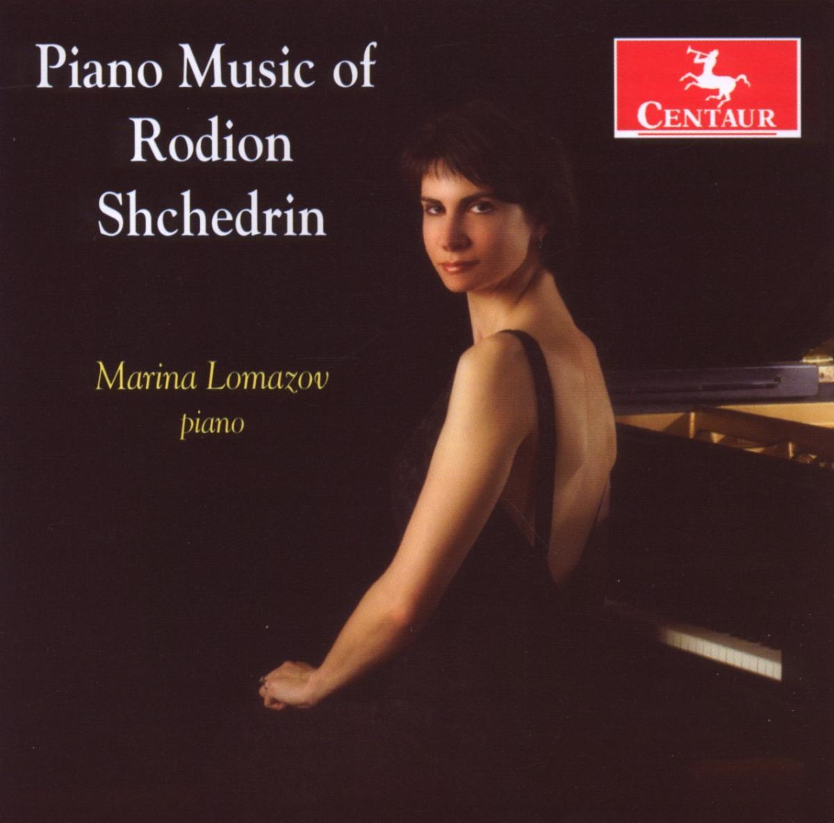Piano Music - Shchedrin,rodion / Lomazov,mariana - Musik - Centaur - 0044747299129 - July 28, 2009