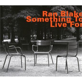 Something To Live For - Ran Blake - Musik - HATOLOGY - 0752156071129 - July 15, 2017