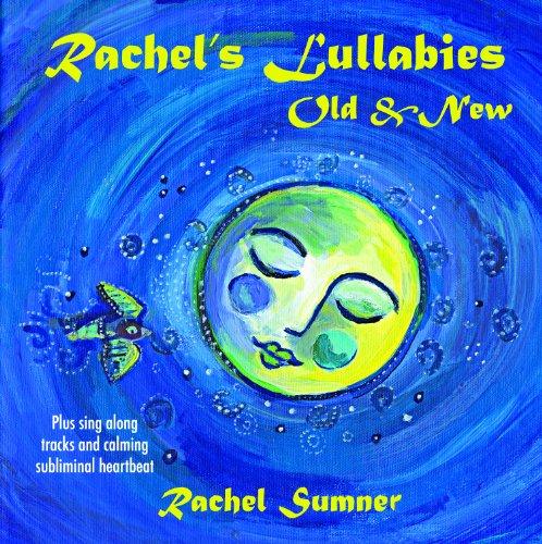 Rachel's Lullabies Old & New - Rachel Sumner - Musik - Rachel'S Records - 0753791280129 - August 4, 2009
