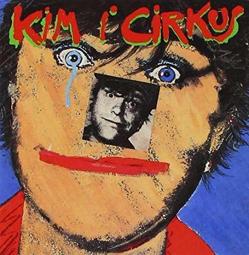 Kim I Cirkus - Kim Larsen - Musik - PLG Denmark - 5099973518129 - February 24, 2014