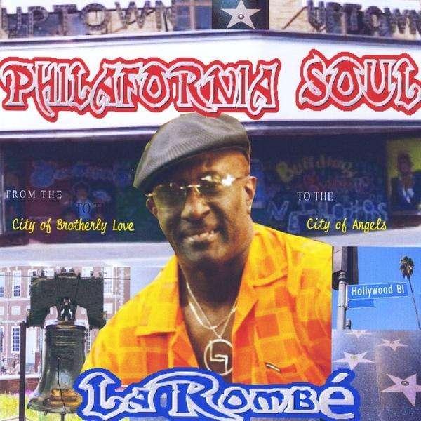 Philafornia Soul - Larombe - Musik -  - 0753182725130 - April 13, 2010