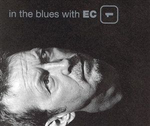 In the Bluews with Ec 1 - Eric Clapton - Musik - LEXINGTON - 4988005914132 - December 1, 2022