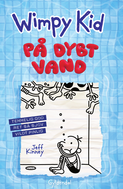Wimpy kid: Wimpy Kid 15 - På dybt vand - Jeff Kinney - Bøger - Gyldendal - 9788702277135 - 29/1-2021