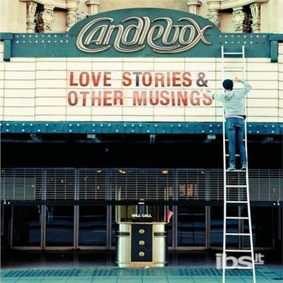 Love Stories & Other Musings - Candlebox - Musik - AUDION - 0044003163140 - 28/8-2012