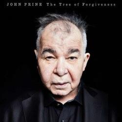 Tree of Forgiveness - John Prine - Musik - Oh Boy/Thirty Tigers - 0752830935143 - May 11, 2018