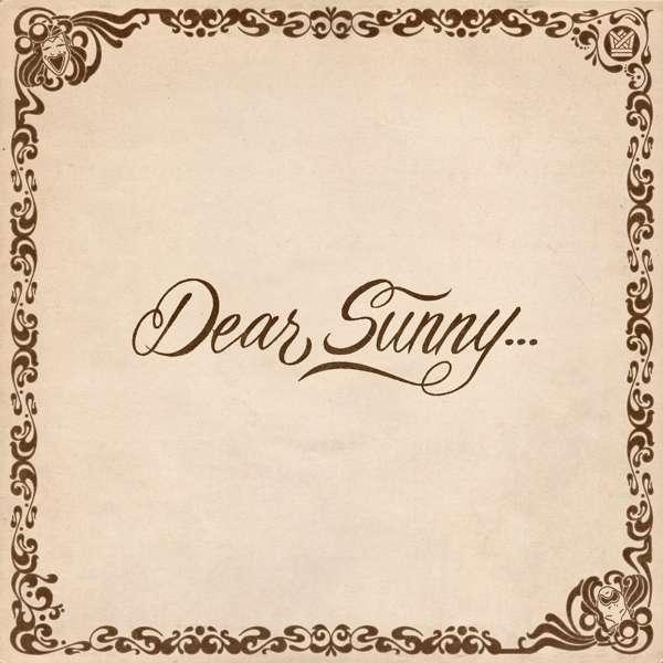 Dear Sunny - V/A - Musik - BIG CROWN - 0349223004144 - 7/5-2021