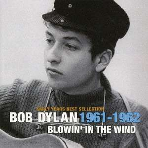 Early Years Best Sellection-blin the Wind - Bob Dylan - Musik - 17FA - 4526180412144 - 17/2-2022