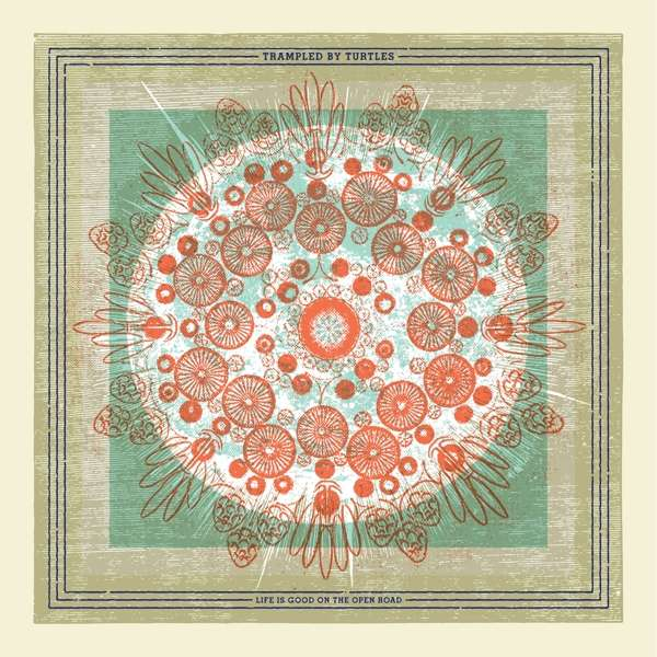 Life is Good on the Open Road - Trampled by Turtles - Musik - POP - 0752830934146 - May 4, 2018