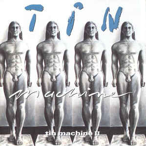 Tin Machine II - Tin Machine - Musik - MUSIC ON CD - 8718627232156 - 17/7-2020