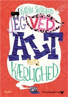 Sommerfugleserien *: Jeg ved ALT om kærlighed! - Katrine Skovgaard - Bøger - CARLSEN - 9788711905159 - 4/2-2020