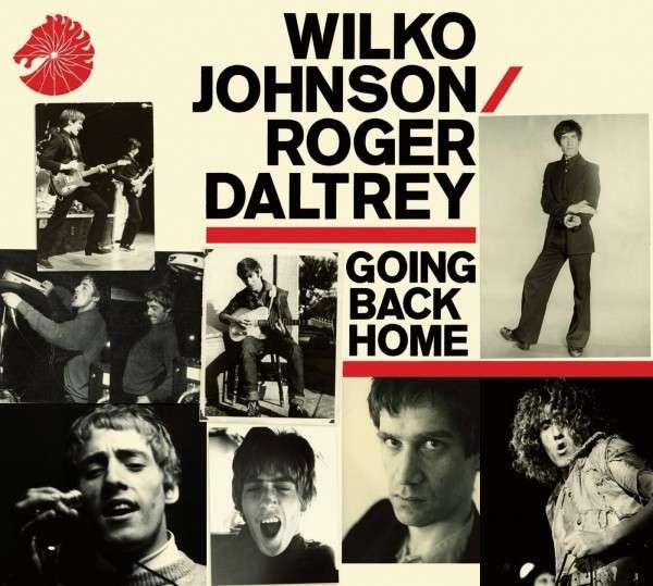 Going Back Home - Wilko Johnson & Roger Daltrey - Musik - UNIVERSAL - 0602537740161 - 24/3-2014