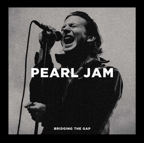 Bridging the Gap - Pearl Jam - Musik - PARACHUTE - 0803343243161 - 8. januar 2021