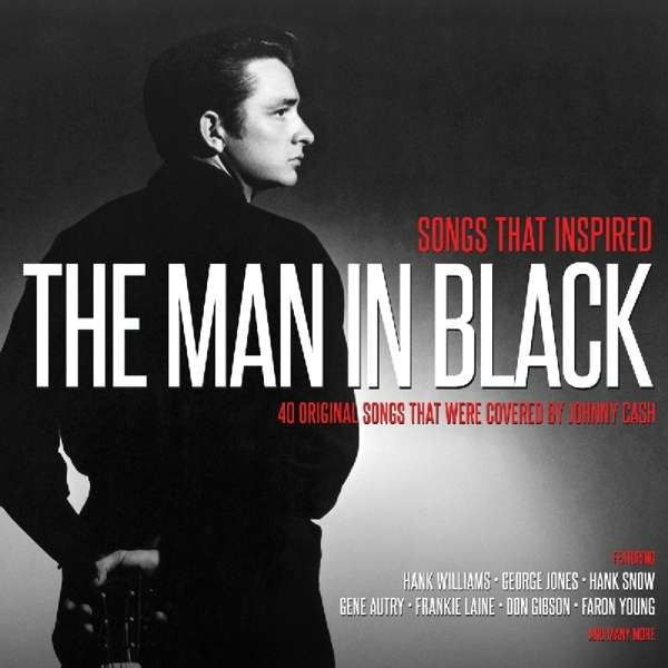Songs That Inspired the Man in Black - V/A - Musik - NOT NOW - 5060143497162 - August 23, 2018