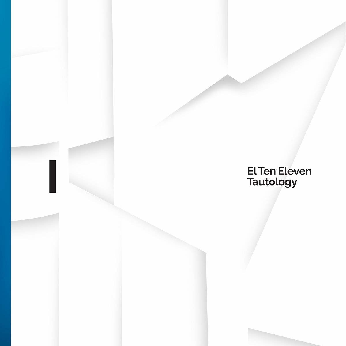 Tautology - El Ten Eleven - Musik - JOYFUL NOISE - 0753936906167 - September 18, 2020
